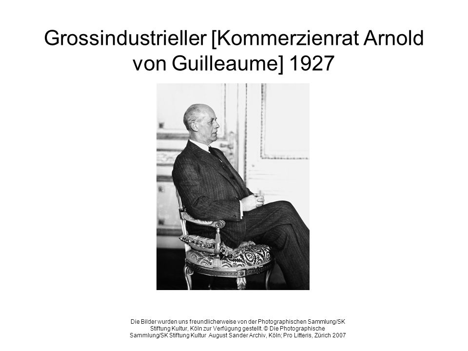 Grossindustrieller [Kommerzienrat Arnold von Guilleaume] 1927